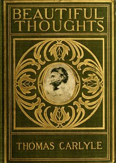 Beautiful Thoughts by Thomas Carlyle