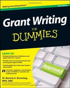 Grant Writing For Dummies.I bought it i while be preparing a grant proposal really soon and this pin is a direct reminder to stay focus on my plans and motivates me to pursue my purpose Grants For College, Financial Aid For College, Scholarships For College, School Scholarship, Grant Proposal Writing, Grant Writing, Writing Process, Writing Tips, Date