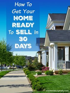 FREE PRINTABLE | Ready to sell your home?  I've created a free printable checklist for you and your family called How To Get Your Home Ready To Sell In 30 Days. Print a copy and start getting your home ready for a quick sale. How To Get Your Home Ready To Sell In 30 Days http://intentionalhospitality.com/how-to-get-your-home-ready-to-sell-in-30-days/