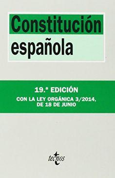 Constitución española. Luis López Guerra. Tecnos, 2014