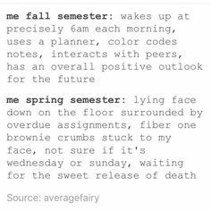 Fall semester vs spring semester - College Meme - - Fall semester vs spring semester The post Fall semester vs spring semester appeared first on Gag Dad. College Memes, School Memes, College Life, School Life, Hate School, College Quotes, Uni Life, College Hacks, School Stuff