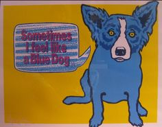 George Rodrigue : Sometimes I Feel Like a Blue Dog #berryblue
