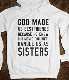 OMG That is So Us! 30 Best Friend Quotes You and Your BFF Will Relate to Perfectly - King Of Smile