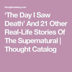 """""""I was convinced I saw Death that day. Real Paranormal, Paranormal Stories, True Creepy Stories, Real Ghost Stories, Crazy Stories, Mysterious Events, Scary Tales, Strange Events, Real Ghosts"""