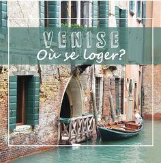 Nos bonnes adresses et les meilleurs quartiers pour se loger à Venise Destinations D'europe, Voyage Europe, Blog Voyage, City, Bons Plans, Trips, Road Trip, Inspiration, Travel Agency