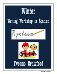 Winter Writing Workshop in Spanish is a fun way to introduce winter vocabulary to your students while helping them increase their Spanish language ...