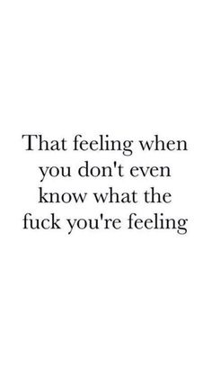 That feeling. funny quotes, great quotes, quotes to live by, inspirational quotes True Quotes, Great Quotes, Words Quotes, Quotes To Live By, Funny Quotes, Inspirational Quotes, Motivational, Denial Quotes, Night Out Quotes