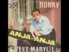 """Ronny """" Sweet Marylie"""""""