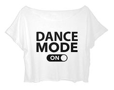 ASA Women's Crop Top Dance T-shirt Quote Dance Mode On Shirt Ballet One Size (White) ASA http://www.amazon.com/dp/B0133S2FBW/ref=cm_sw_r_pi_dp_aMtNwb1Y731F5