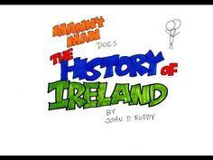 Check out this absolutely brilliant history of Ireland in six minutes created by John D. Ruddy.
