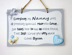 Personalised Sign with Names. Thoughtful Present. Nanny Gifts, Gifts For Mum, Mother Gifts, Say Love You, Love You Very Much, Personalized Mother's Day Gifts, Handmade Gifts, Short Messages, School Signs