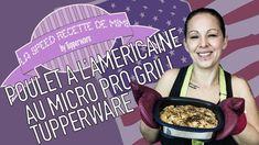 Poulet à l'Americaine Au Micro Pro Grill Tupperware La Speed Recette De...