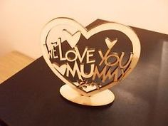 Another cool link is PrettyBoyNews.com  We Love You Mummy mothers day gift /present mdf laser cut…