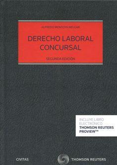 Derecho laboral concursal / Alfredo Montoya Melgar