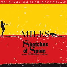 Miles Davis - Sketches of Spain on Numbered Limited Edition Hybrid SACD from Mobile Fidelity