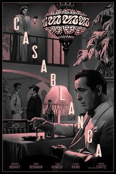► Casablanca de Michael Curtiz ► By: Rory Kurtz Illustration Classic Movie Posters, Movie Poster Art, Classic Movies, Old Movie Posters, Film Poster Design, Poster Designs, 80s Posters, Protest Posters, Bar Designs