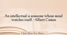 Albert Camus Quotes About intelligence - 38266