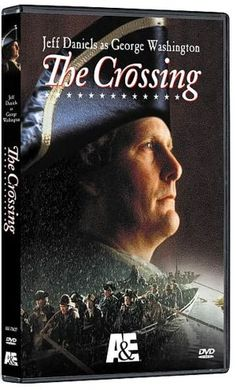 Directed by Robert Harmon. With Jeff Daniels, Roger Rees, Sebastian Roché, Steven McCarthy. A dramatization of George Washington's perilous gamble of crossing the Delaware River and attacking the British forces at Trenton. Revolutionary War Movies, American Revolutionary War, The Crossing Movie, Roger Rees, Bbc, Sebastian Roche, History Lesson Plans, Thing 1, Film Awards