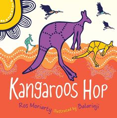 Buy Kangaroos HOP by Ros Moriarty at Mighty Ape NZ. Kangaroos Hop helps children identify favourite Australian animals in the Australian landscape. The kangaroos hop, the butterflies fly, the echidnas s. Aboriginal Education, Indigenous Education, Aboriginal Culture, Indigenous Art, Aboriginal Dreamtime, Aboriginal People, Australian Ballet, Australian Animals, Australia Kangaroo