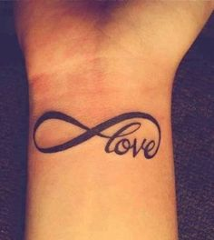 Infinity love tattoo....for infinite love towards all things on Earth and above!