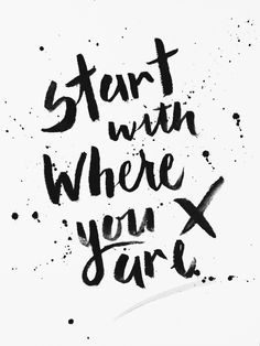 Start with where you are // Beth Elise