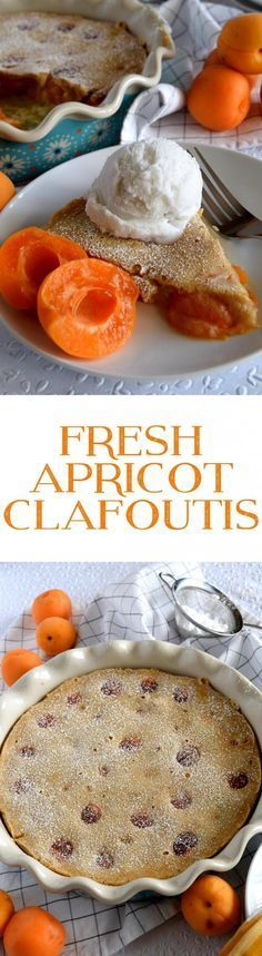 Fresh Apricot Clafoutis - Lord Byron's Kitchen