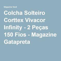 Colcha Solteiro Corttex Vivacor Infinity - 2 Peças 150 Fios - Magazine Gatapreta