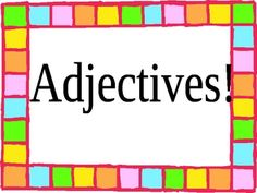 This is a quick, little PowerPoint which defines adjectives, gives examples, and provides interactive activities for students....