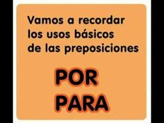 The basic differences between POR and PARA // Diferencias básicas entre POR y PARA. Transcription and translation available at: http://www.happyhourspanish.com/por-vs-para-hhs-grammar-lesson/