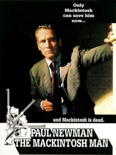 The Mackintosh Man 1973 • Directed by John Huston ○ Produced by John Foreman ○ Screenplay by Walter Hill and William Fairchild ○ Based onThe Freedom Trap byDesmond Bagley ○ Starring Paul Newman ○ Dominique Sanda ○ James Mason