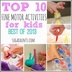 Top 10 Fine Motor activities for kids from Sugar Aunts. Ideas for development of intrinsic muscles, tripod grasp, eye-hand coordination, in-hand manipulation, and much more. #finemotor