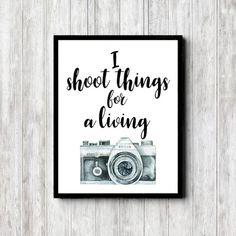 Gift For Photographer - Funny /Pun Printable Photography Quote Wall Art - I Shoot Things - Watercolor Camera - Photographic Studio Decor - Photography Puns, Quotes About Photography, Quote Wall, Wall Art Quotes, Photographer Quotes, Beach Theme Bathroom, Gifts For Photographers, Office Wall Art, Funny Puns