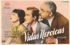 Vidas Heroicas - Programa de Cine - Dorothy Lamour - Akim Tamiroff Dorothy Lamour, John Howard, Movies, Movie Posters, Classic Hollywood, Actors, Old Books, Brochures, Film Posters