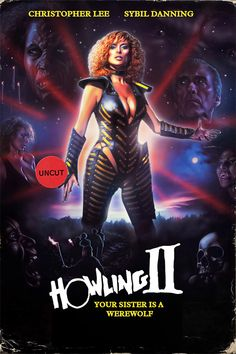 The Howling II movie poster Horror Movie Posters, All Horror Movies, Cinema Posters, Movie Poster Art, Poster S, Cult Movies, Scary Movies, Sybil Danning, Movie Covers