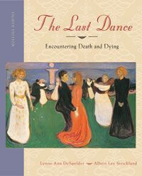 the last dance encountering death and dying So, the last dance was born, and each subsequent edition reflects the changes and transformations that have occurred, and continue to occur, in the field of death studies here is a funny story from the early days.
