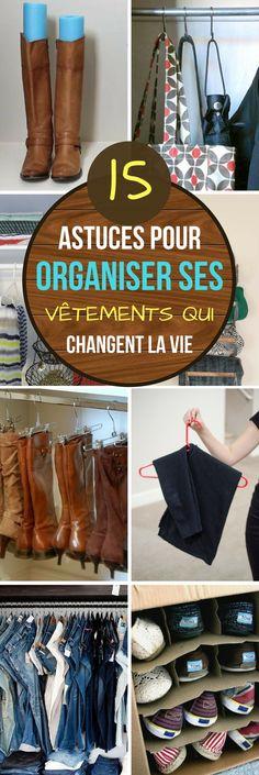 15 ASTUCES POUR ORGANISER SES VÊTEMENTS QUI CHANGENT LA VIE #astuces #trucs #trucsetastuces #organiser #ranger #rangement #vetements #organisation