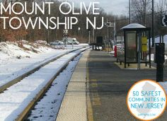 Mount Olive Township, NJ: The 24th safest community in New Jersey Really do love our town!