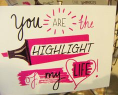 You are the highlight of my life (print & pattern: PAPERCHASE - card round-up)