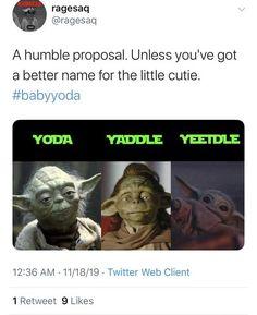 Some Baby Yoda Memes To Brighten Your Day Yoda Meme Yoda Star Wars Song