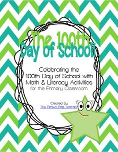 100th Day of School Mini-Unit: Math & Literacy Activities - Free!