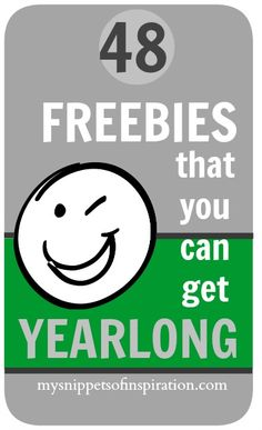 48 FREEBIES that you can get yearlong!