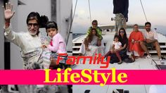 Amitabh Bachchan Family , LifeStyle  And Net Worth https://lifestylezi.com/video/amitabh-bachchan-family-lifestyle-and-net-worth/