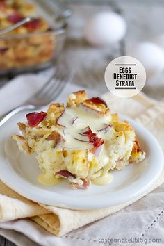Eggs Benedict Strata ~ via www.tasteandtellblog.com The Perfect Brunch Casserole or Great For A Luncheon