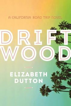 """Driftwood"" by Elizabeth Dutton. Jacket Notes: How far would you go for your family? A smart and funny debut about road trips, music, love, and California for fans of ""The Perks of Being A Wallflower,"" ""Run River"" and ""Killing Yourself to Live."" Los Angeles, California: Clem Jasper is a trust fund kid with a world famous rock musician for a father. When he dies suddenly (playing ping pong) she discovers he's left her a strange legacy--a series of letters that take her on a mysterious..."
