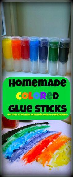 De tout et de rien: Activités pour le Préscolaire: Homemade colored glue sticks and color mixing - Bâtonnets de colle de couleur fait maison...