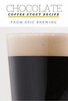 Try your hand at a delicious coffee and chocolate stout with this homebrew recipe generously shared by Epic Brewing. Epic Brewing, Beer Brewing Kits, Brewing Recipes, Homebrew Recipes, Beer Recipes, Coffee Recipes, Homemade Beer, Brewing Equipment, How To Make Beer