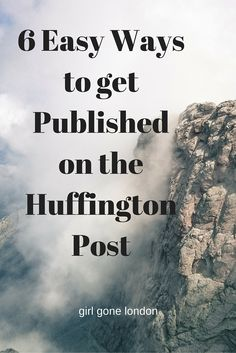 Getting published on the Huffington Post is not as hard as it seems. Here are 6 tips on finding your own HuffPo success story!