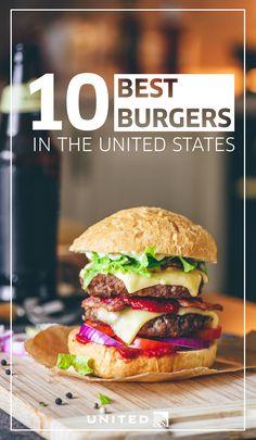 10 best burgers in the U.S.