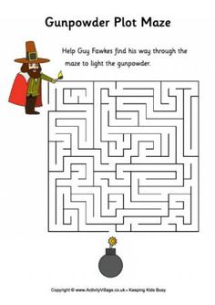 Can you help Guy Fawkes find his way through the maze to light the gunpowder? Remember in real life he didn't actually manage to do it! Bonfire Night Party Games, Bonfire Night Activities, Bonfire Ideas, Bonfire Crafts For Kids, Bonfire Night Crafts, Plot Activities, Quiet Time Activities, Bonfire Night Traditions, Bonfire Night Guy Fawkes