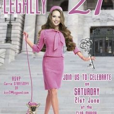 Legally Blonde 21st Birthday Invitation. Become Reese Witherspoon in Legally 21 NOT blonde.